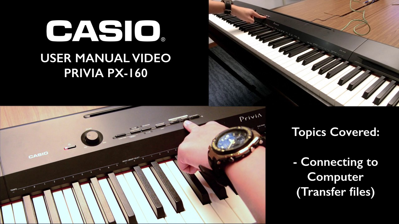 2 4 privia px 160 tutorial connecting to a computer youtube rh youtube com Casio Privia PX-330 Casio Privia PX-750