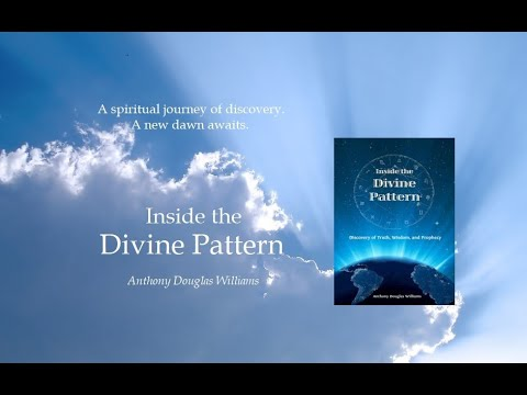 Inside the Divine Pattern - 11:11, Ancient Secrets, Spiritual Changes