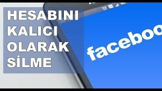 Facebook Hesap Silme - Facebook Nasıl Kapatılır ? 2019