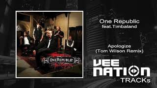 One Republic feat.Timbaland - Apologize (Tom Wilson Remix)