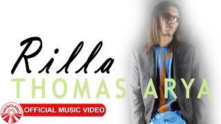 Thomas Arya - Rilla [Official Music Video HD] Mp3