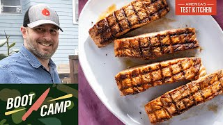 Cooking with Smoke and Fire–Get the Better of the BBQ | Test Kitchen Boot Camp