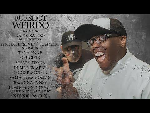 """Bukshot """"Weirdo"""" Feat. Krizz Kaliko"""