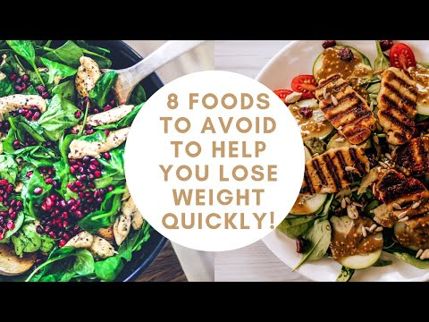8-foods-to-avoid-to-help-you-lose-weight-quickly