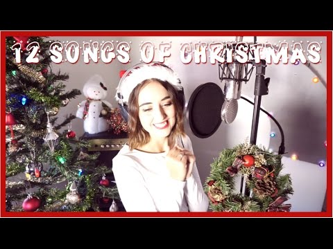 12 Songs Of Christmas Mashup  Chelsea Jyles