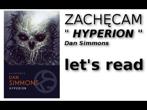 Hyperion - Dan Simmons - warto przeczytać / Let