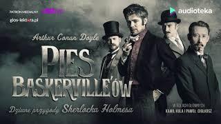 "Arthur Conan Doyle ""Pies Baskerville'ów"" | audiobook"