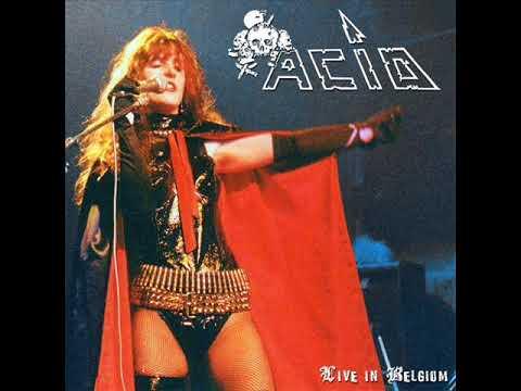 Acid- Live In Belgium (FULL LIVE) 1984