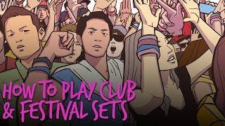 How To Play Club & Festival Sets - Free DJ Tutorial