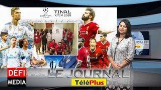 Le Journal Téléplus – Finale de la Ligue des Champions, des mauriciens présents à Kiev