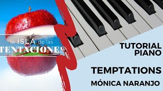 Tutorial Piano Fácil Temptations Mónica Naranjo. Nivel 3/5