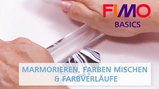 FIMO -  Marmorieren, Farben mischen & Farbverläufe - FIMO BASICS Tutorial (deutsch)