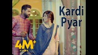 KARDI PYAR (Full ) | SUKH MANN | Latest Songs 2019
