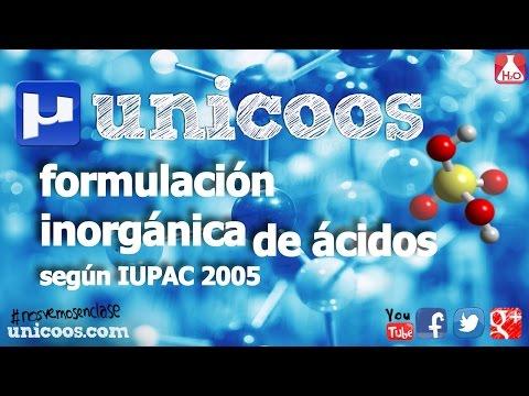 QUIMICA Formulación Inorgánica IUPAC 2005 - ACIDOS