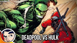 "Deadpool Vs Hulk ""Suicide by Hulk"" - Complete Story"