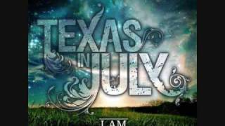 Watch Texas In July Elements video