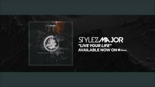 Stylez Major- Live Your Life [Official Audio] New Hip Hop/ Rap songs 2017 New Music 2017