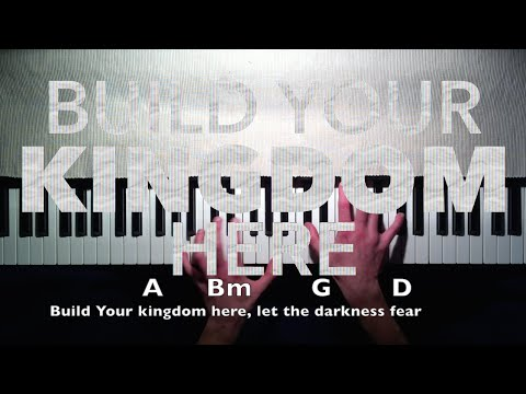 Rend Collective: Build Your Kingdom Here (Piano Tutorial) - YouTube