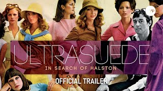 Ultrasuede: In Search of Halston - UK Trailer