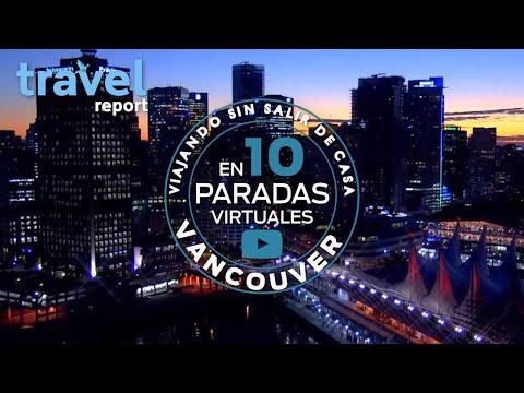 Vancouver en 10 paradas virtuales