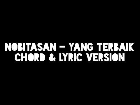 Nobitasan - Yang Terbaik (Chord & Lyric Version)