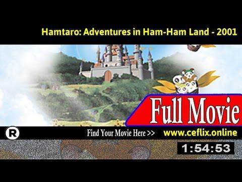 Watch: Gekijô ban Tottoko Hamutaro: Hamu hamu rando dai bôken 2001 Full Movie Online