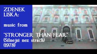 "Zdenek Liska: music from ""Stronger Than Fear"" [Silnejsi nez strach] (1978)"