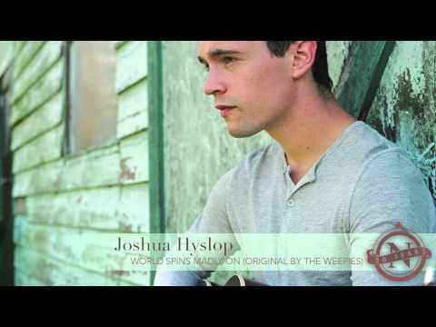 Joshua Hyslop - World Spins Madly On (The Weepies cover) Nettwerk 30th mp3
