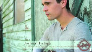 Joshua Hyslop - World Spins Madly On (The Weepies cover) Nettwerk 30th