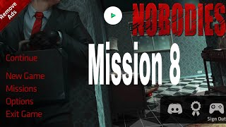 Nobodies Murder Cleaner Mission 8 Walkthrough
