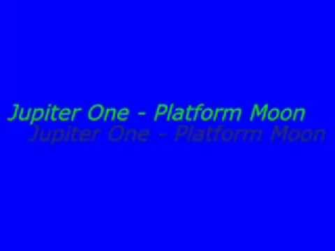 Jupiter One   Platform Moon