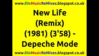New Life (Remix) - Depeche Mode