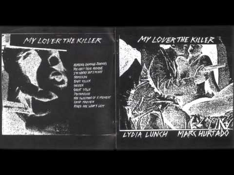 Lydia Lunch & Marc Hurtado - Poltergush (Excerpt)
