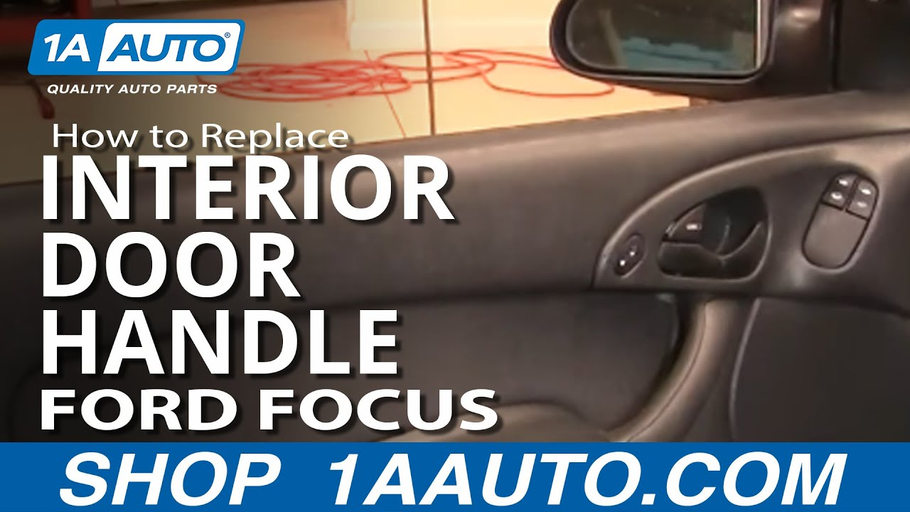 How To Install Repair Replace Broken Door Handle Ford Focus 00-04 ...