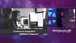 Continuous Integration, Delivery and Deployment:Accelerate Innovation, WSO2Con EU 2017