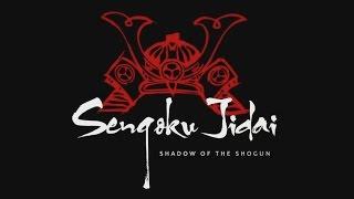 Sengoku Jidai: Shadow Of The Shogun - Promo