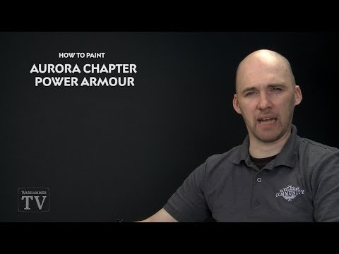 WHTV Tip of the Day - Aurora Pattern Power Armour.