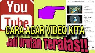 KONTEN VIDEO JADI URUTAN TERATAS MESIN PENCARIAN YOUTUBE | Youtuber Pemula