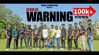Geddi Ek Warning Official Video || Valmiki Song || 2017 || Deeka Ji Production Presents