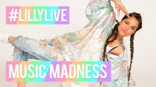 #LillyLIVE: Music Madness