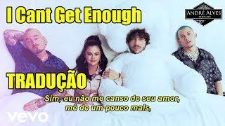 Baixar Benny blanco ft. J Balvin Selena Gomez  - I Can't Get Enough (tradução/legendado)