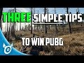 3 SIMPLE Tips and Tricks to WIN PUBG - Playerunknown's Battlegrounds FPP Gameplay Guide