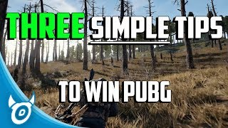 3 SIMPLE Tips and Tricks to WIN PUBG - Playerunknown