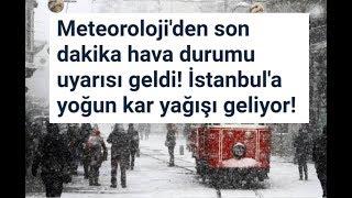 Meteoroloji'den son dakika hava durumu uyarısı geldi! İstanbul'a yoğun kar yağışı geliyor!