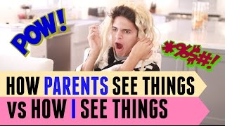 How Parents See Things VS How I See Things | Brent Rivera