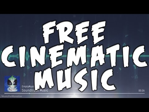 EmptyMusic - Soundtrack Music FREE Cinematic Music For Monetize