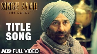 Singh Saab the Great Title Song (Full Video)