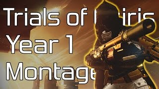 Destiny - Year One Trials of Osiris Montage
