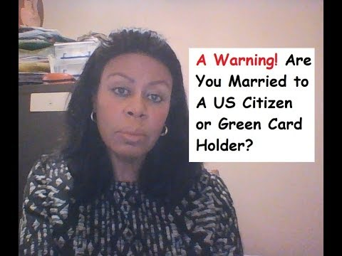 Have You Married A US Citizen Or Green Card Holder Recently?