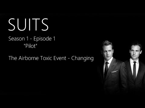The Airborne Toxic Event - Changing | SUITS 1x01